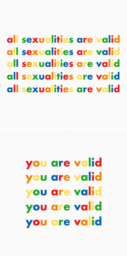 All, You, and Valid: all sexualities are valid  all sexualities are valid  all sexualities are valid  all sexualities are valid  all sexualities are valid   ou are valid  YOU are valic  YOU are valic  you are valid  you are valid