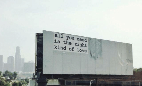 Love, All, and You: all you need  is the right  kind of love