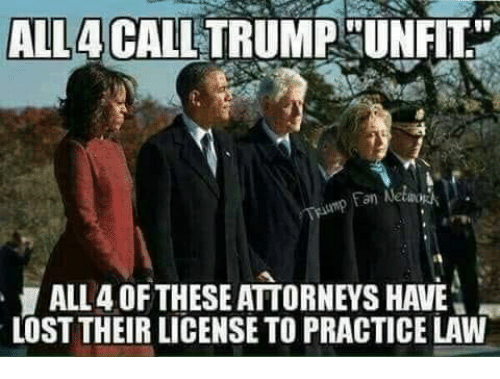 "Memes, Lost, and 🤖: ALL4 CALLTRUMP UN  FIT""  an Netwo  ALL 4 OFTHESE ATTORNEYS HAVE  LOST THEIR LICENSE TO PRACTICE LAW"