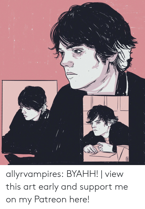 Tumblr, Blog, and Http: allyrvampires: BYAHH!   view this art early and support me on my Patreon here!
