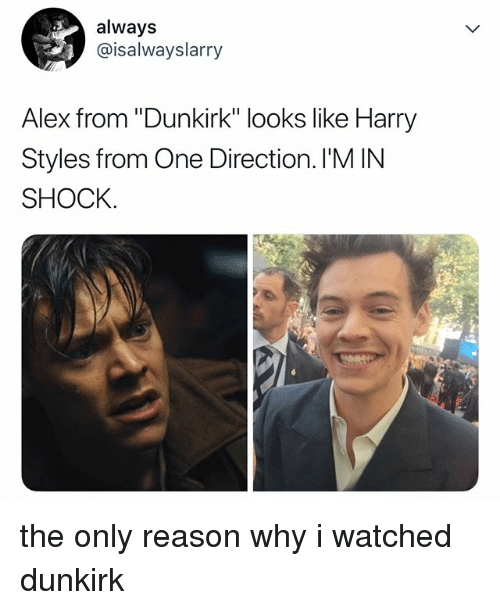 """One Direction, Harry Styles, and Relatable: always  @isalwayslarry  Alex from """"Dunkirk"""" looks like Harry  Styles from One Direction. I'M IN  SHOCK. the only reason why i watched dunkirk"""