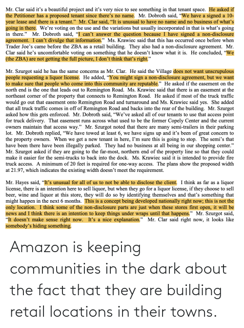 Locations: Amazon is keeping communities in the dark about the fact that they are building retail locations in their towns.