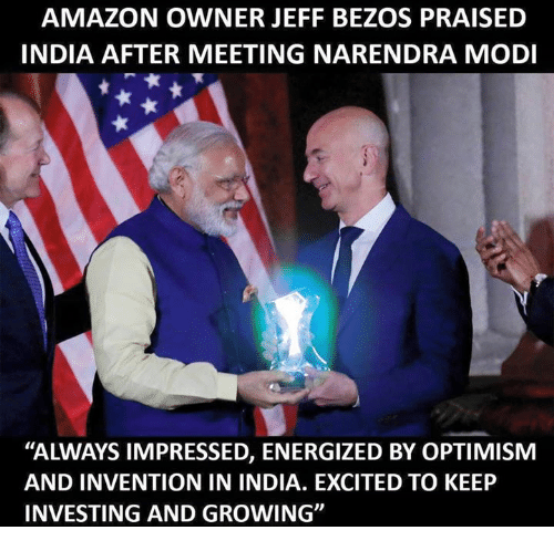 AMAZON OWNER JEFF BEZOS PRAISED INDIA AFTER MEETING NARENDRA MODI