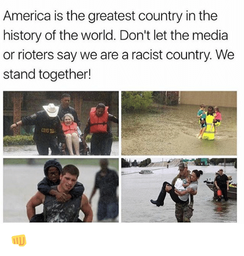 Orly: America is the greatest country in the  history of the world. Don't let the media  or rioters say we are a racist country. We  stand together!  CONS 👊