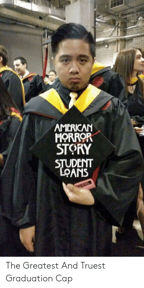 Horror Story: AMERICAN  HORROR  STORY  UDENT The Greatest And Truest Graduation Cap