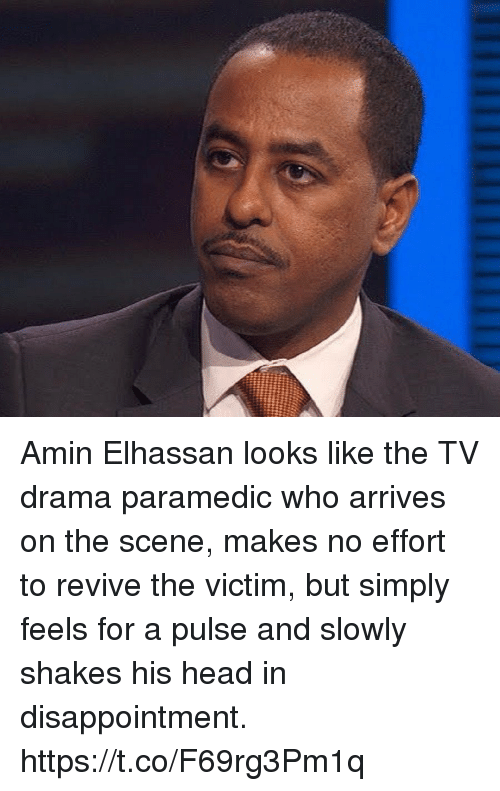 Head, Sports, and Drama: Amin Elhassan looks like the TV drama paramedic who arrives on the scene, makes no effort to revive the victim, but simply feels for a pulse and slowly shakes his head in disappointment. https://t.co/F69rg3Pm1q