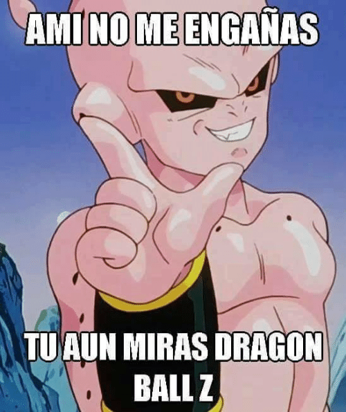 Memes, 🤖, and Dragon: AMINO ME ENGANAS  TUAUN MIRAS DRAGON  BALLZ