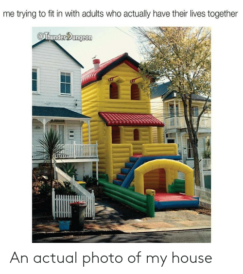 My House: An actual photo of my house