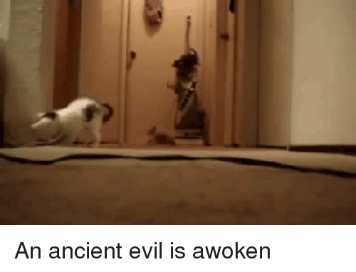 Ancient, Evil, and Awoken: An ancient evil is awoken