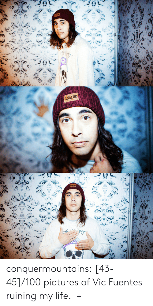 Bring Me: ANALOG  ह   ANALOG   ANALOG conquermountains:  [43-45]/100 pictures of Vic Fuentes ruining my life.  +