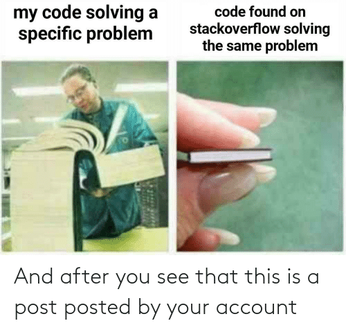 account: And after you see that this is a post posted by your account