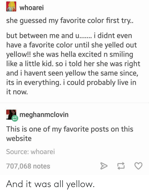 yellow: And it was all yellow.