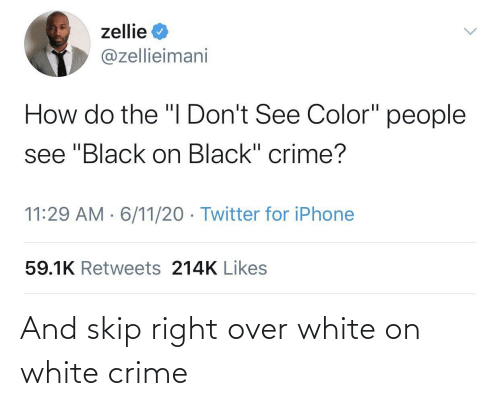 Crime: And skip right over white on white crime