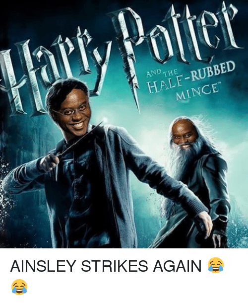 ainsley: AND  THE  HALF-RUBBED  MINCE'  豕 AINSLEY STRIKES AGAIN 😂😂