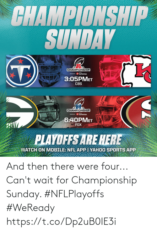 Cant: And then there were four...  Can't wait for Championship Sunday. #NFLPlayoffs #WeReady https://t.co/Dp2uB0IE3i