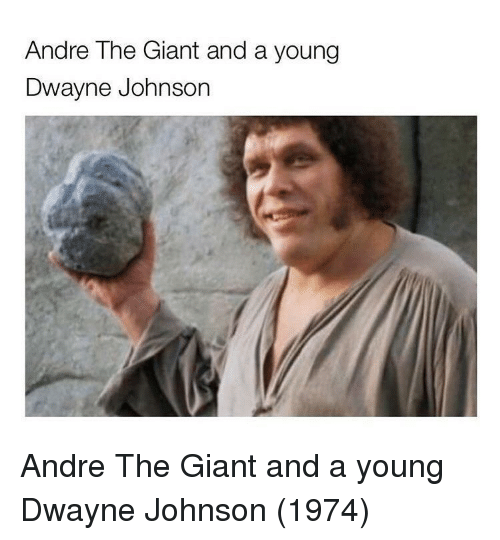 André the Giant, Dwayne Johnson, and Giant: Andre The Giant and a young  Dwayne Johnson Andre The Giant and a young Dwayne Johnson (1974)