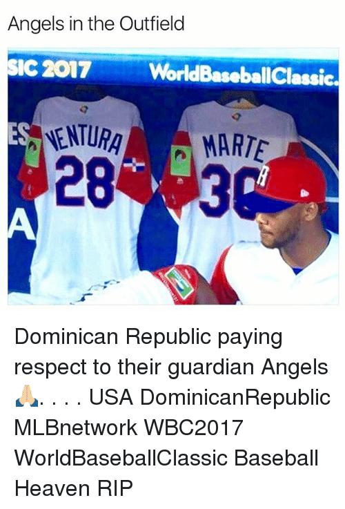 the outfield: Angels in the Outfield  SIC 2017  WorldBaseballClassic.  NNENTURA MARTE Dominican Republic paying respect to their guardian Angels 🙏🏼. . . . USA DominicanRepublic MLBnetwork WBC2017 WorldBaseballClassic Baseball Heaven RIP
