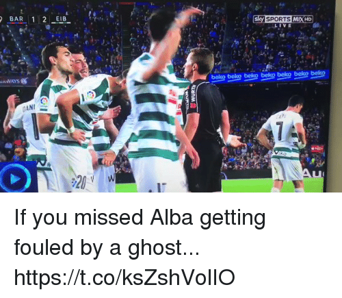 Soccer, Sports, and Ghost: ANI  Sky SPORTS MIX HD  beleg beko belg beko beko beko belco If you missed Alba getting fouled by a ghost... https://t.co/ksZshVolIO