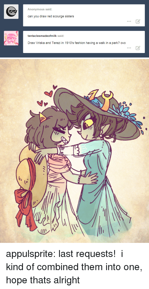 scourge: Anonymous said  can you draw red scourge sisters  tentaclesmadeofmilk said  Draw Vriska and Terezi in 1910's fashion having a walk in a park? ovo   (い  lI  Nレ appulsprite:  last requests! i kind of combined them into one, hope thats alright