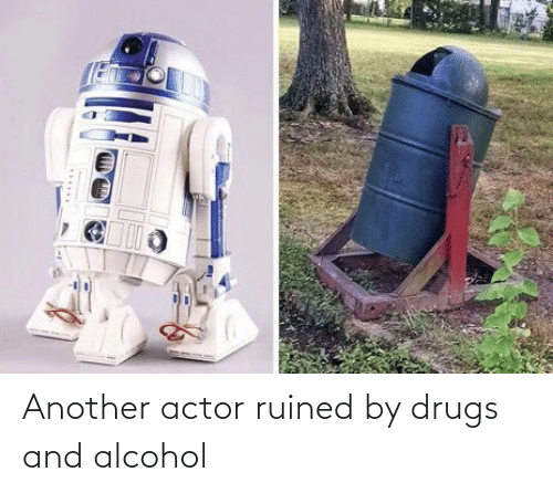 Drugs And Alcohol: Another actor ruined by drugs and alcohol