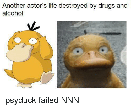 Drugs And Alcohol: Another actor's life destroyed by drugs and  alcohol psyduck failed NNN