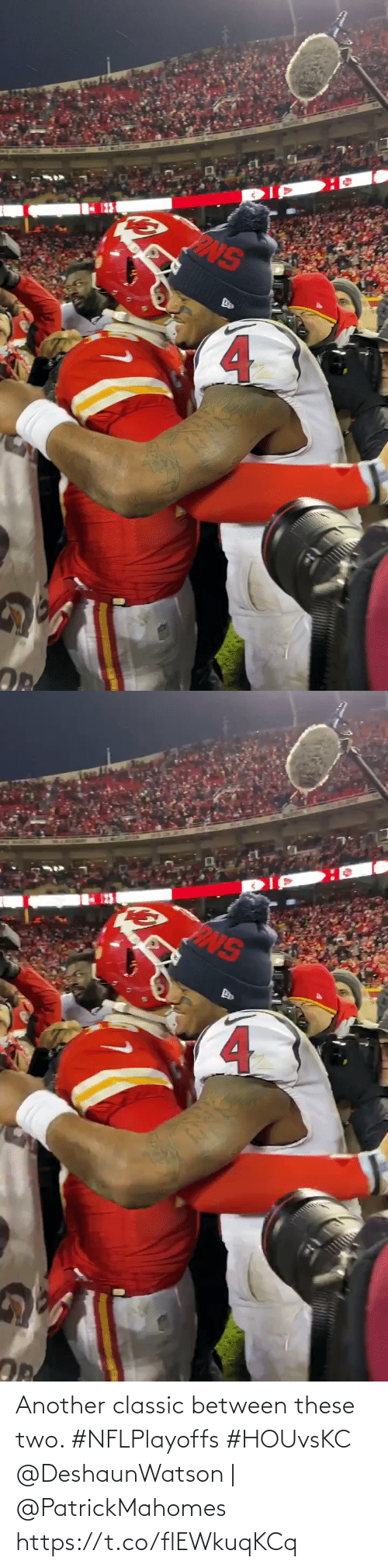 another: Another classic between these two. #NFLPlayoffs #HOUvsKC  @DeshaunWatson | @PatrickMahomes https://t.co/flEWkuqKCq