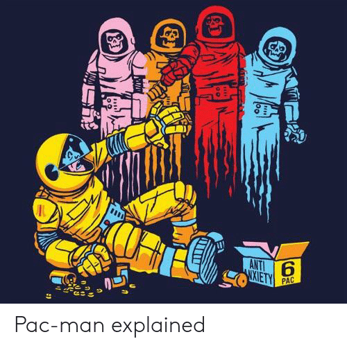 Pac-Man, Anti, and Pac: ANTI  XIETY  PAC Pac-man explained