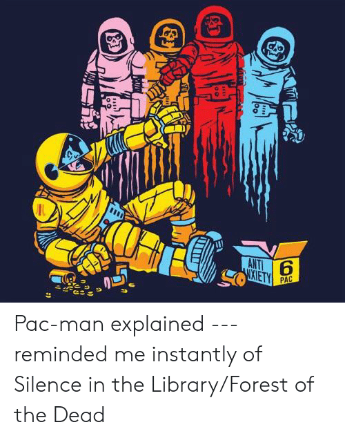Doctor Who, Library, and Pac-Man: ANTI  XIETY  PAC Pac-man explained --- reminded me instantly of Silence in the Library/Forest of the Dead