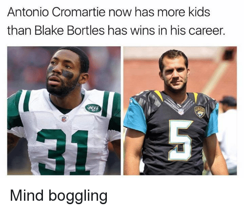 Antonio Cromartie, Nfl, and Kids: Antonio Cromartie now has more kids  than Blake Bortles has wins in his career.  JAC Mind boggling
