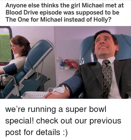 ode: Anyone else thinks the girl Michael met at  Blood Drive epis  The One for Michael instead of Holly?  ode was supposed to be we're running a super bowl special! check out our previous post for details :)