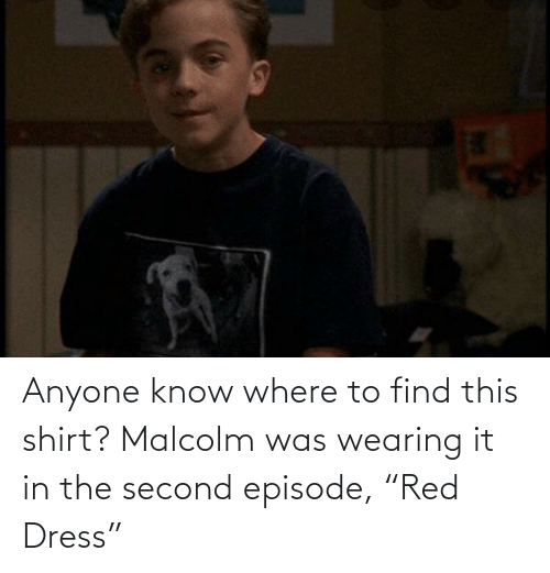 """malcolm: Anyone know where to find this shirt? Malcolm was wearing it in the second episode, """"Red Dress"""""""