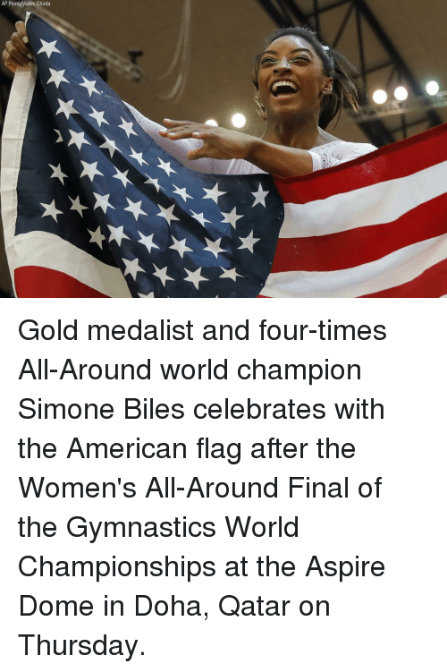 American Flag: AP Photo/Vadim Ghirda Gold medalist and four-times All-Around world champion Simone Biles celebrates with the American flag after the Women's All-Around Final of the Gymnastics World Championships at the Aspire Dome in Doha, Qatar on Thursday.
