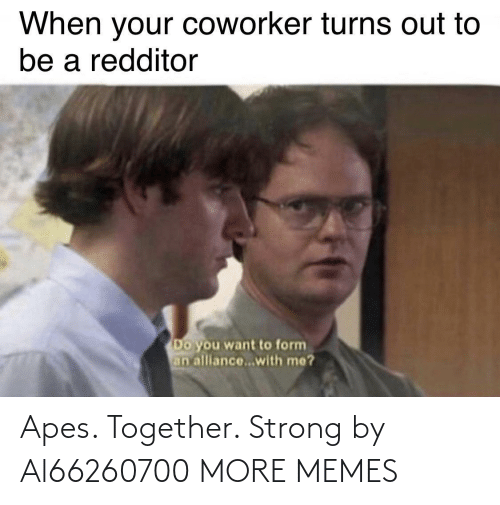 Strong: Apes. Together. Strong by Al66260700 MORE MEMES