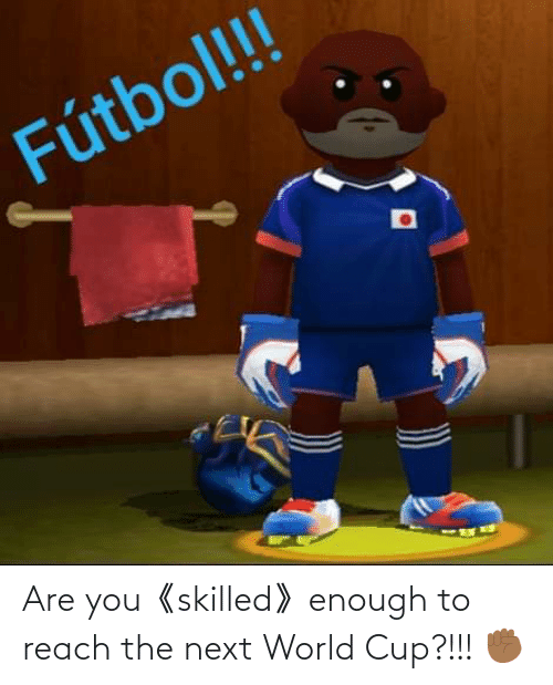 World Cup: Are you《skilled》enough to reach the next World Cup?!!! ✊🏾