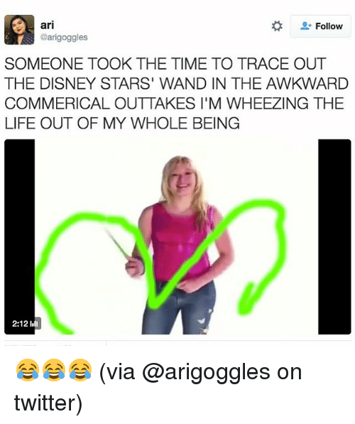 wheeze: ari  Follow  @arigoggles  SOMEONE TOOK THE TIME TO TRACE OUT  THE DISNEY STARS' WAND IN THE AWKWARD  COMMERICAL OUTTAKES l'M WHEEZING THE  LIFE OUT OF MY WHOLE BEING  2:12 I 😂😂😂 (via @arigoggles on twitter)
