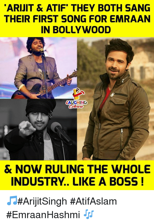 Sang: ARIJIT & ATIF THEY BOTH SANG  THEIR FIRST SONG FOR EMRAAN  IN BOLLYWOOD  LAUGHING  & NOW RULING THE WHOLE  INDUSTRY.. LIKE A BOSS! 🎵#ArijitSingh #AtifAslam #EmraanHashmi 🎶