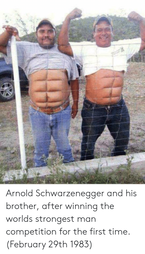 worlds strongest: Arnold Schwarzenegger and his brother, after winning the worlds strongest man competition for the first time. (February 29th 1983)