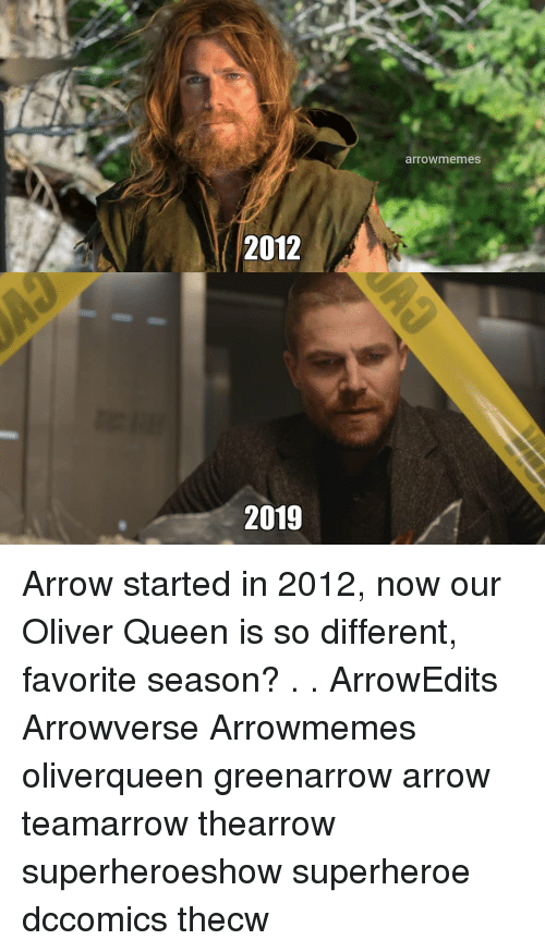 Arrow: arrowmemes  2012  2019 Arrow started in 2012, now our Oliver Queen is so different, favorite season? . . ArrowEdits Arrowverse Arrowmemes oliverqueen greenarrow arrow teamarrow thearrow superheroeshow superheroe dccomics thecw