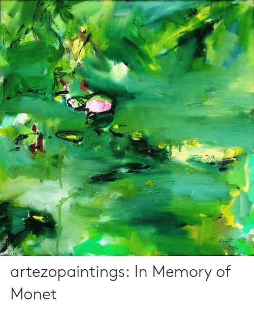 Tumblr, Blog, and Deviantart: artezopaintings:  In Memory of Monet