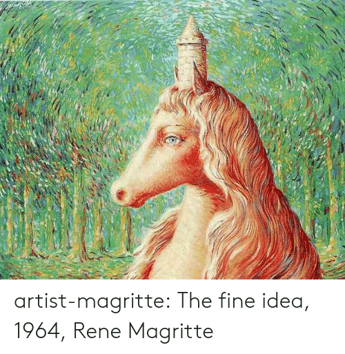 Tumblr, Blog, and Http: artist-magritte:  The fine idea, 1964, Rene Magritte