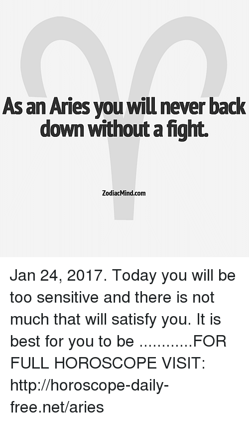 As an Aries You Will Never Back Down Without Fight ZodiacMindcom Jan