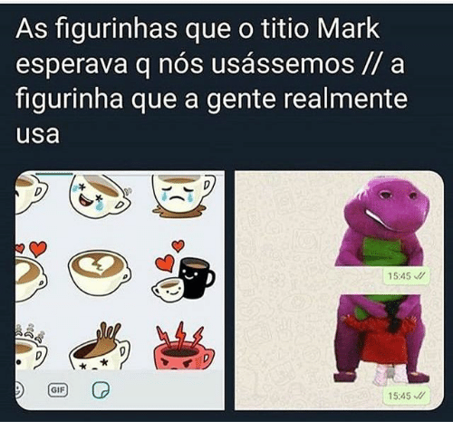 Gif, Usa, and Que: As figurinhas que o titio Mark  esperava q nos usassemos// a  figurinha que a gente realmente  usa  15:45  GIF  15:45