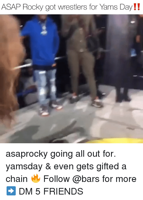 Asap Rocky: ASAP Rocky got wrestlers for Yams Day!! asaprocky going all out for. yamsday & even gets gifted a chain 🔥 Follow @bars for more ➡️ DM 5 FRIENDS