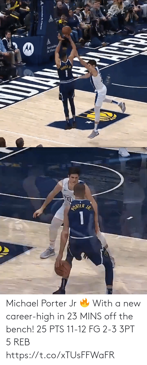 bench: Ascension  St. Vinee  PORTER   ORTER IR  1  JA. Michael Porter Jr 🔥 With a new career-high in 23 MINS off the bench!   25 PTS  11-12 FG 2-3 3PT 5 REB     https://t.co/xTUsFFWaFR
