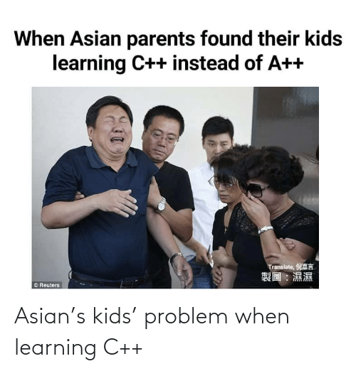 Learning: Asian's kids' problem when learning C++