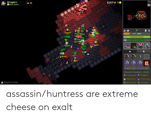 extreme: assassin/huntress are extreme cheese on exalt