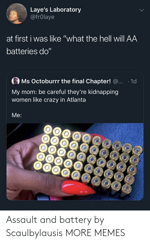 battery: Assault and battery by Scaulbylausis MORE MEMES