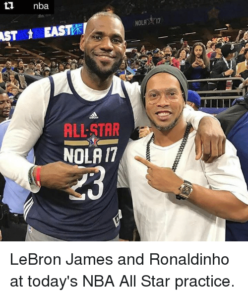 nba all stars: AST nba  t EAST  NOLA  17  ALLSTAR  NOLAIT LeBron James and Ronaldinho at today's NBA All Star practice.