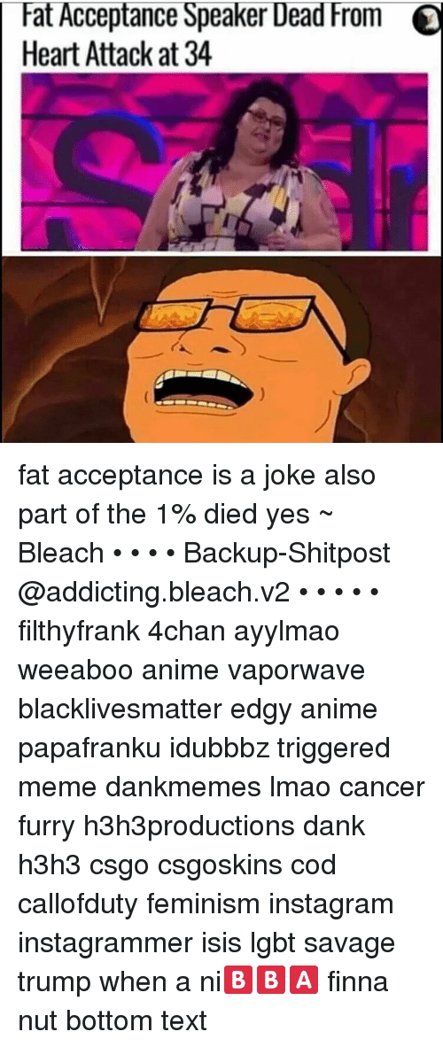 At Acceptance Speaker Dead From O Heart Attack at 34 Fat