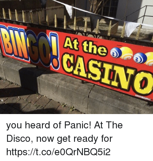 Memes, Casino, and Panic at the Disco: At the CASINO you heard of Panic! At The Disco, now get ready for https://t.co/e0QrNBQ5i2